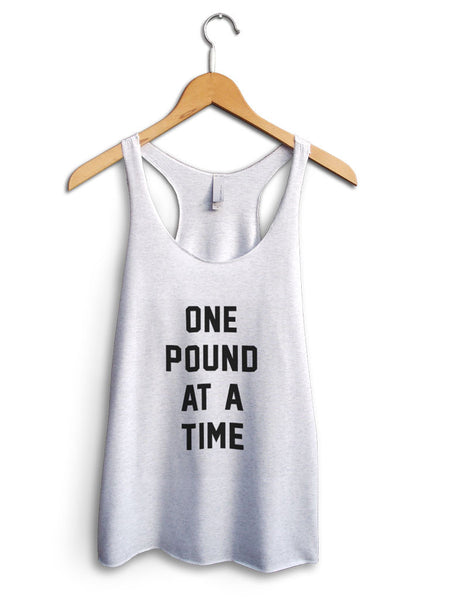 One Pound At A Time Women's White Tank Top