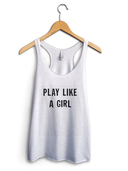 Play Like A Girl Women's White Tank Top