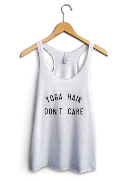 Yoga Hair Dont Care Women's White Tank Top