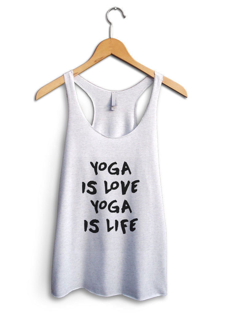 Yoga Is Love Yoga Is Life Women's White Tank Top