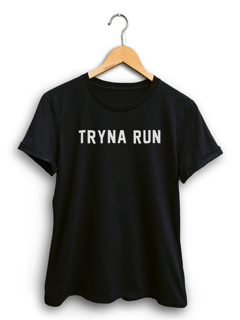Tryna Run Women's Black Shirt