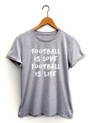 Football Is Love Football Is Life Women's Light Heather Gray Shirt