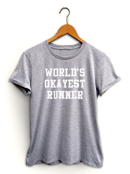 Worlds Okayest Runner Women's Light Heather Gray Shirt