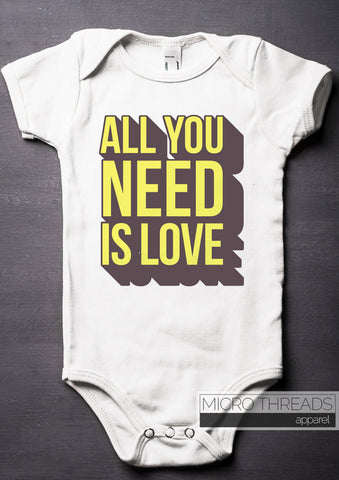 All You Need is Love Baby Bodysuit - Baby Shower Gifts - Unisex Baby Clothes for Parties