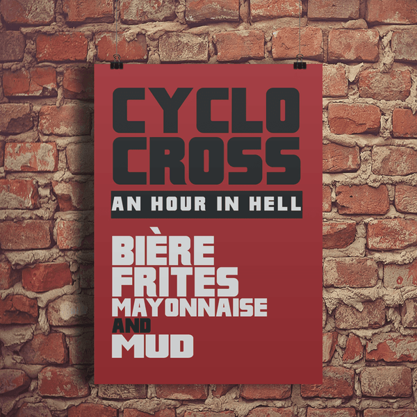 Cyclocross is... Typographic Print