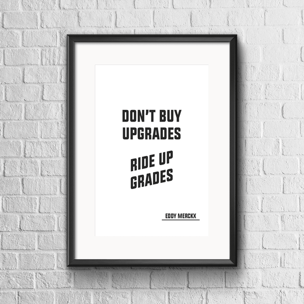 Don't Buy Upgrades - Eddy Merckx Print - White