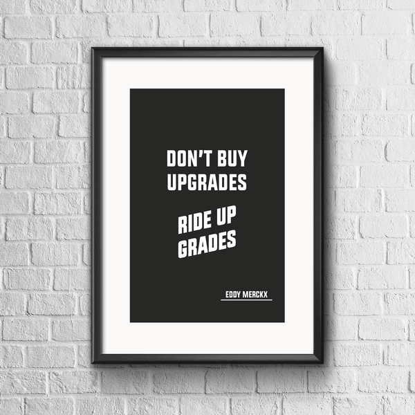 Don't Buy Upgrades - Eddy Merckx Print - Black