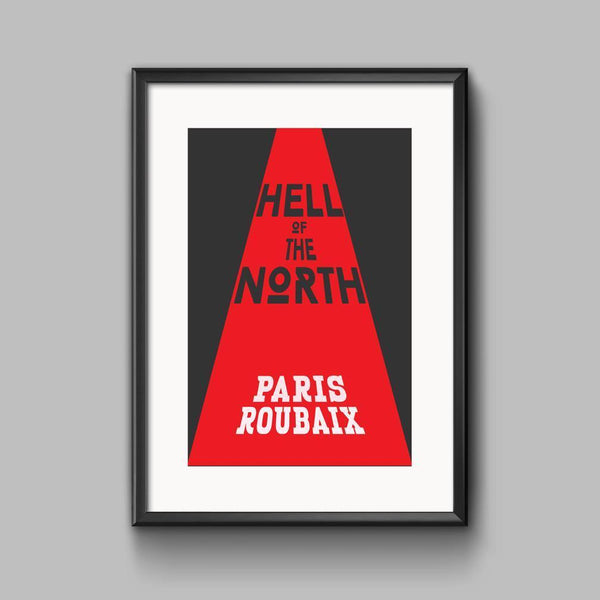 Hell of the North Print