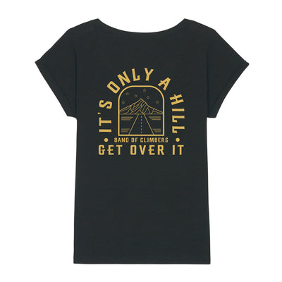 Women's It's Only a Hill T-Shirt