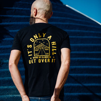 It's Only a Hill T-shirt