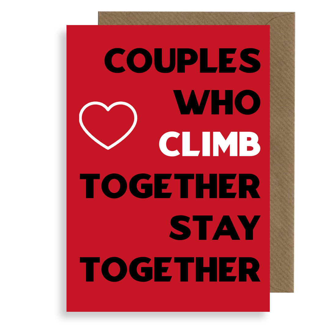 Couples Who Climb - Honest Valentines Card