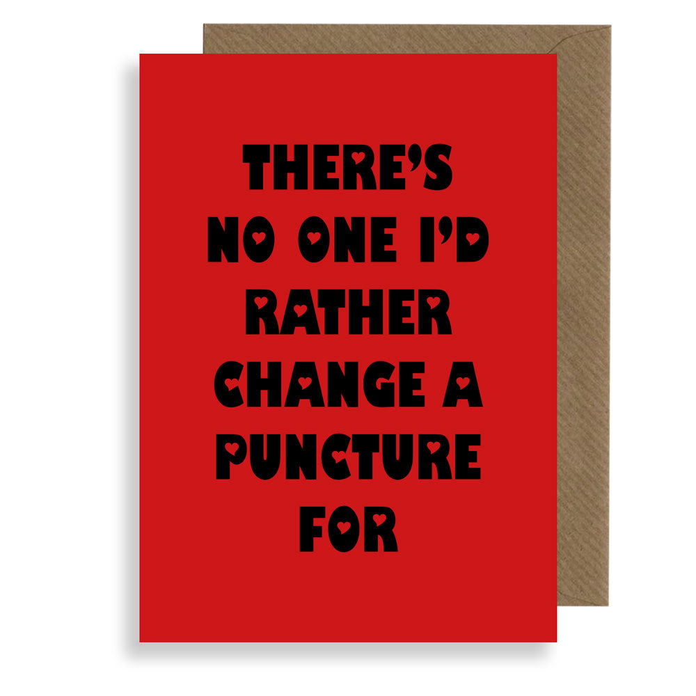 Change Your Puncture - Honest Valentines Card