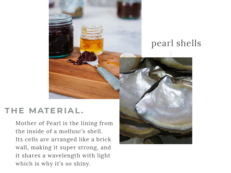 Mother of Pearl - The Material