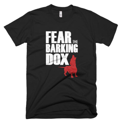 Fear the Barking Dox Men's/Unisex Shirt