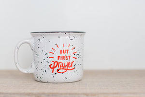 But First Prayer Coffee Mug