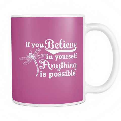 Anything Is Possible Dragonfly Mug