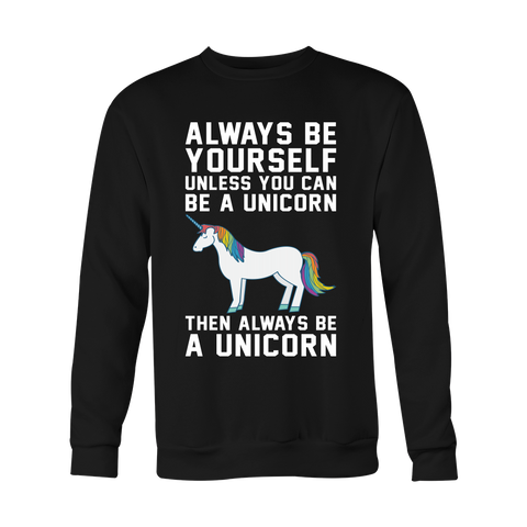 Unicorn Always Be Yourself