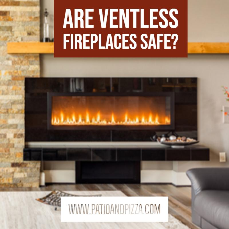 Are Ventless Fireplaces Safe?