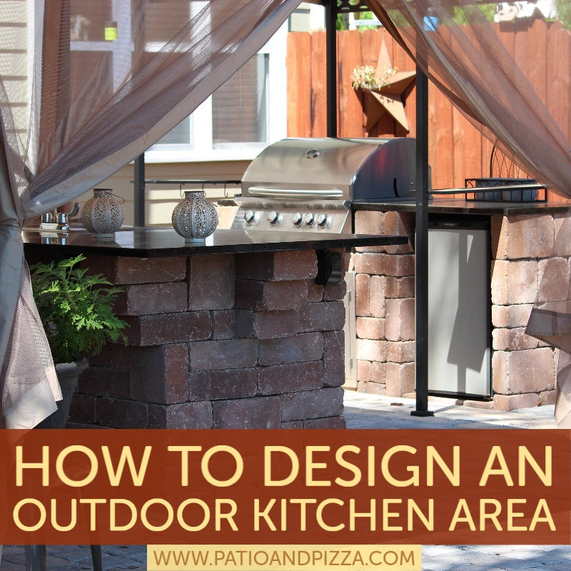 How To Design An Outdoor Kitchen Area
