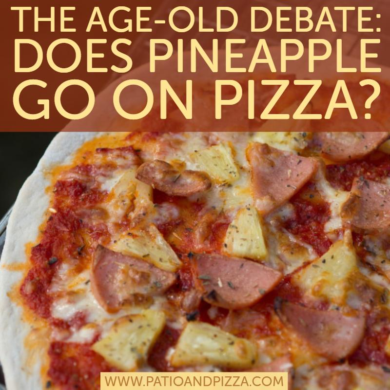 The age-old debate: Does pineapple go on pizza?