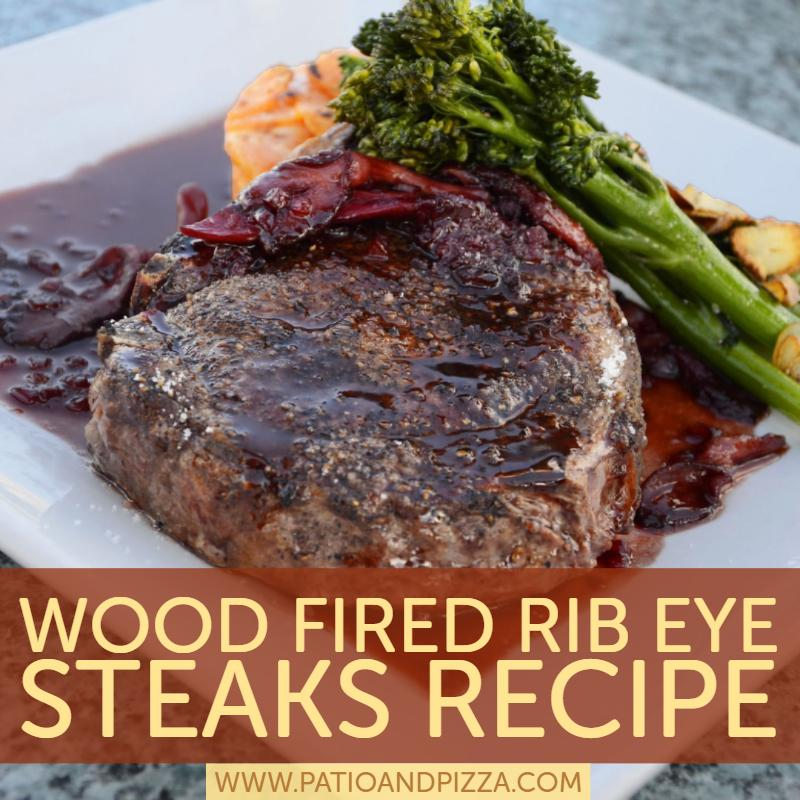 Wood Fired Rib Eye Steaks Recipe