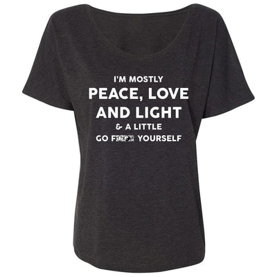 I'm Mostly Peace, Love And Light Goddess Tee