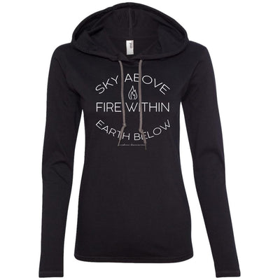 Sky Above, Earth Below, Fire Within T-Shirt Hoodie
