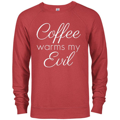 Coffee Warms My Evil French Terry Pullover