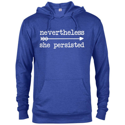 Nevertheless She Persisted French Terry Hoodie