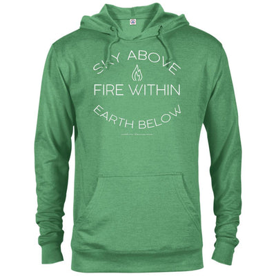 Sky Above, Earth Below, Fire Within French Terry Hoodie