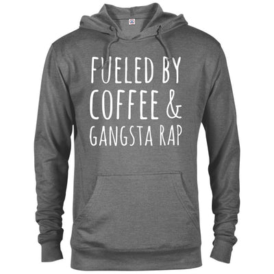 Fueled By Coffee & Gangsta Rap French Terry Hoodie