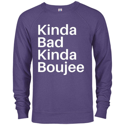 Kinda Bad Kinda Boujee French Terry Pullover