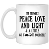Peace Love Light & A Little...