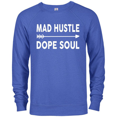 Mad Hustle Dope Soul French Terry Pullover