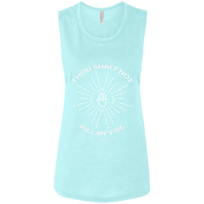 Thou Shalt Not Kill My Vibe Muscle Tank