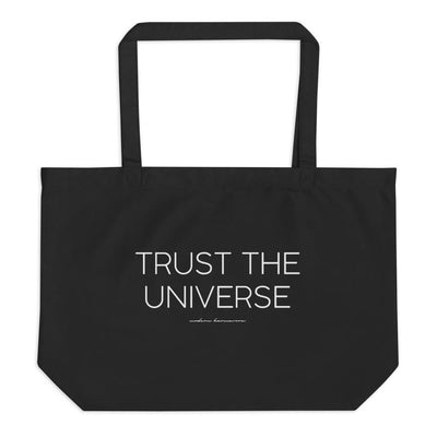 Trust The Universe Large Organic Eco Tote Bag