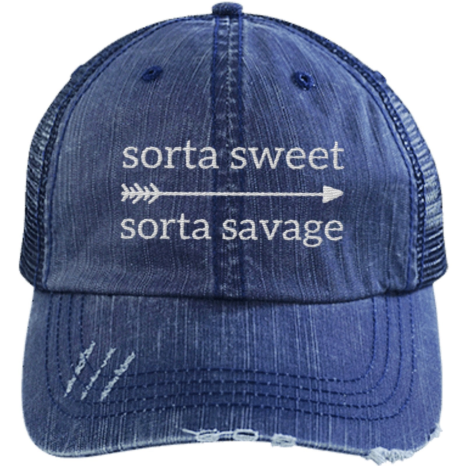 d1a5a23727f Sorta Sweet Sorta Savage Unstructured Trucker Hat