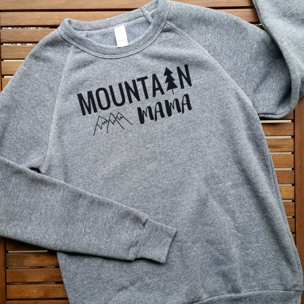 Mountain Mama adult unisex fleece raglan sweatshirt