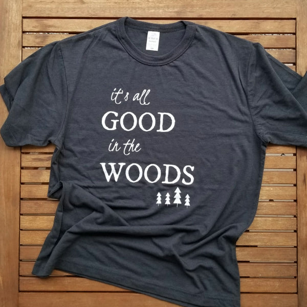 It's All Good in the Woods adult unisex bamboo tee