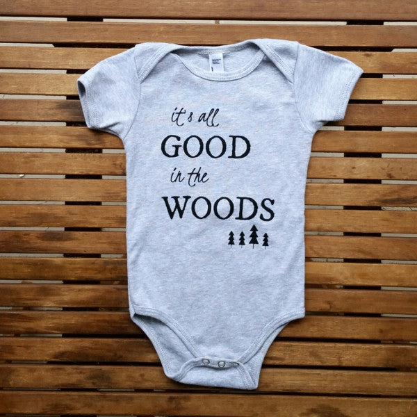 It's All Good in the Woods short sleeve onesie