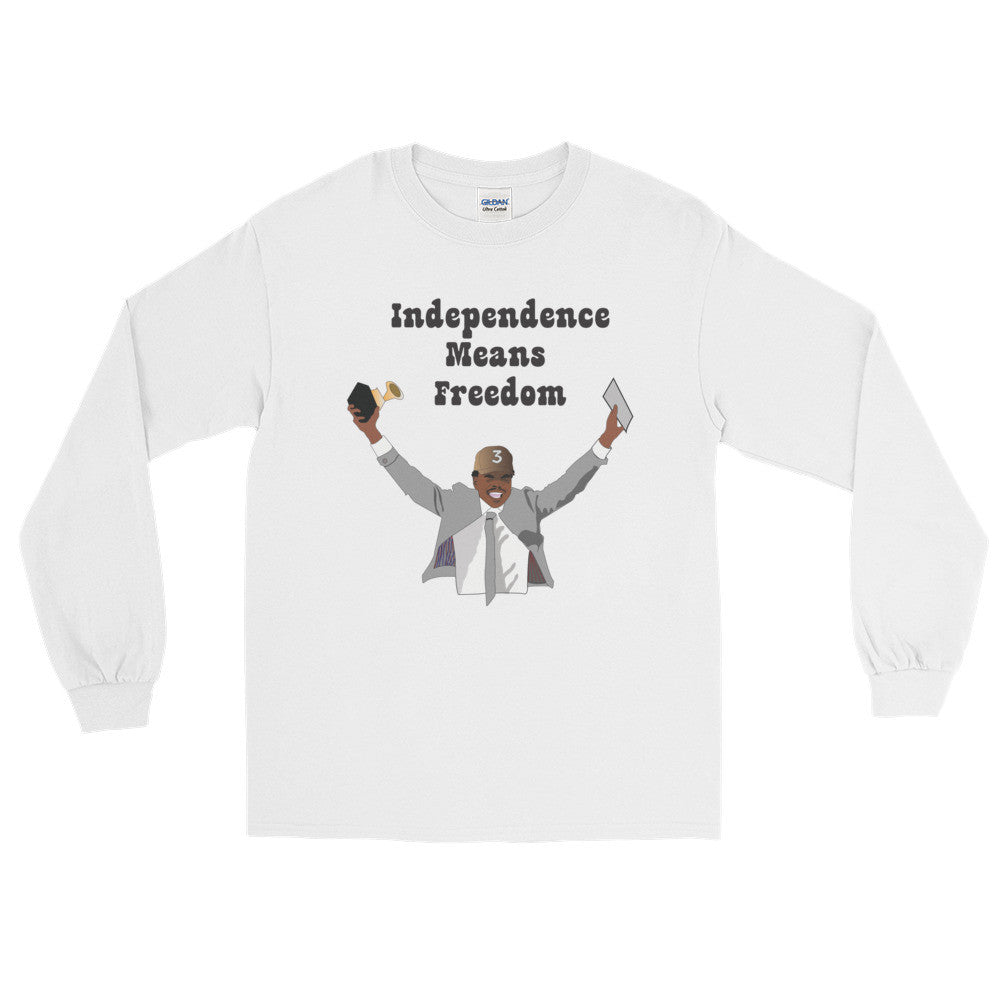 Independence Means Freedom Long Sleeve T-Shirt