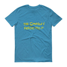 The Simpsons Predicted It Short sleeve t-shirt