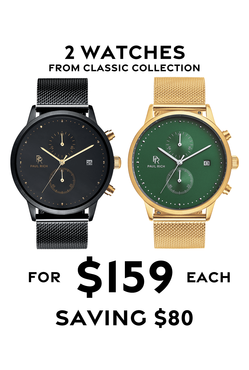 Any 2 Classic Collection Watches