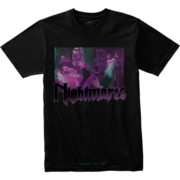 """Nightmares: Endlessly..."" Tee"