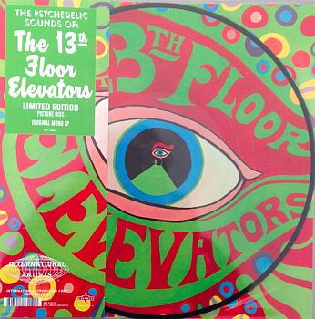 13th FLOOR ELEVATORS - Psychedelic Sounds Of LP (RSD 2019 picture disc)