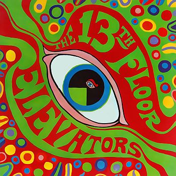 13th FLOOR ELEVATORS - Psychedelic Sounds of LP