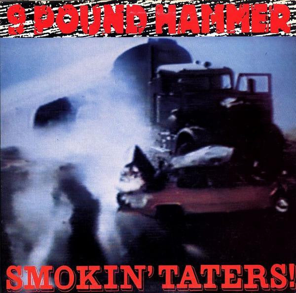 9 POUND HAMMER - Smokin' Taters! LP