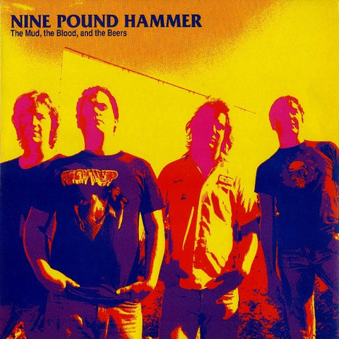 9 POUND HAMMER - The Mud, the Blood, and the Beers LP
