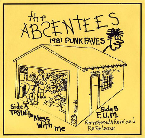ABSENTEES - Trying to mess with me 7""