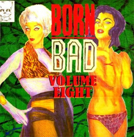 v/a- BORN BAD VOLUME 8 - LP